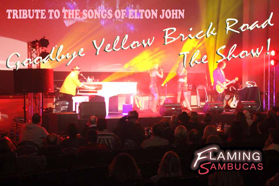Goodbye Yellow Brick Road: a tribute to the songs of Elton John